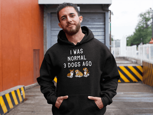 """I Was Normal 3 Dogs Ago"" Unisex Hoodie"