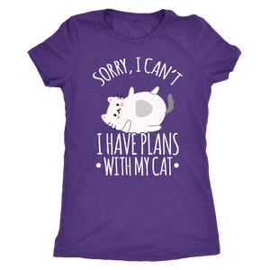 """Sorry I Have Plans With My Cat"" Women's Triblend T-Shirt"