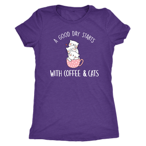 """A Good Day Starts"" Women's Triblend T-Shirt"