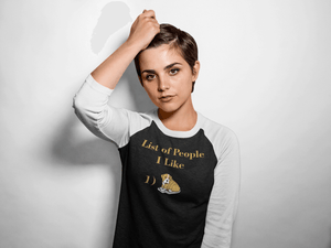 """List Of People I Like"" Unisex Raglan Shirt"