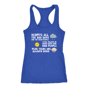 """There Are Always Dogs"" Women's Racerback Tank Top"