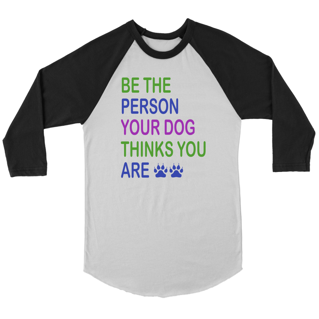 """Be The Person"" Unisex Raglan Shirt"