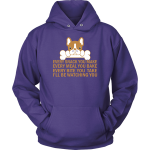 """Every Snack You Make"" Unisex Hoodie"