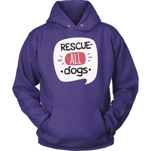 """Rescue All Dogs"" Unisex Hoodie"