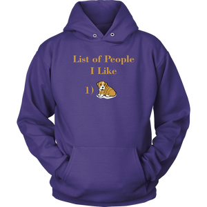 """List Of People I Like"" Unisex Hoodie"