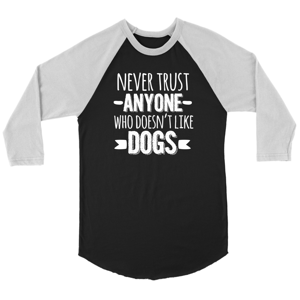 """Never Trust Anyone"" Unisex Raglan Shirt"