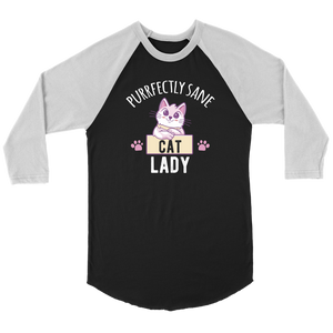 """Purrfectly Sane Cat Lady"" Unisex Raglan Shirt"