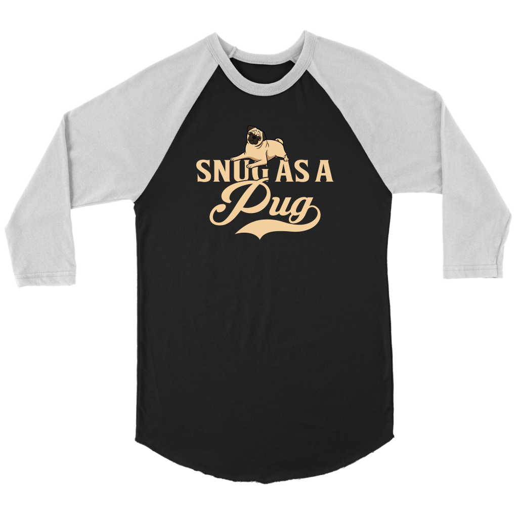 """Snug As A Pug"" Unisex Raglan Shirt"