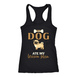 """My Dog Ate My Lesson Plan"" Women's Racerback Tank Top"