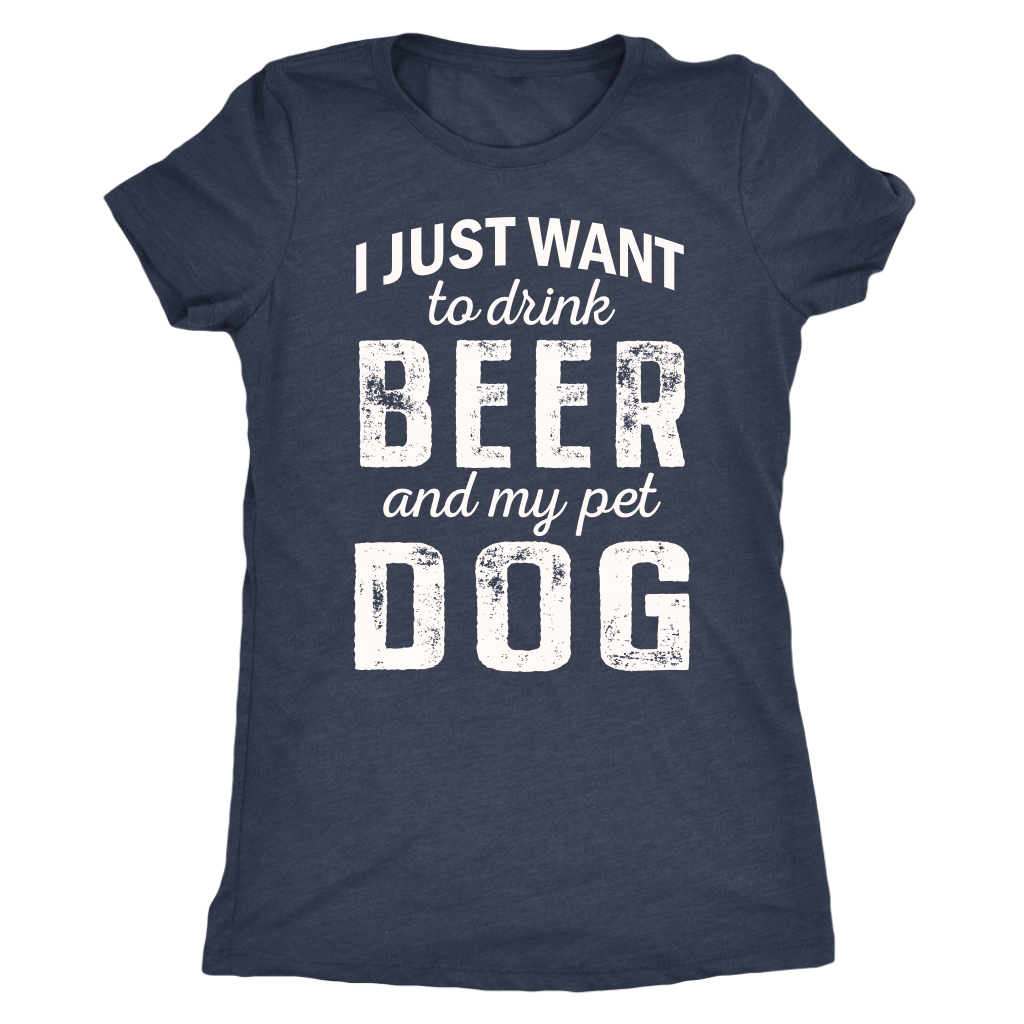 """I Just Want To Drink Beer"" Women's Triblend T-Shirt"