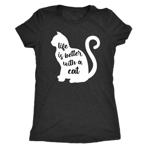 """Life Is Better With A Cat"" Women's Triblend T-Shirt"