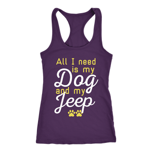 """All I Need Is My Dog And My Jeep"" Women's Racerback Tank Top"