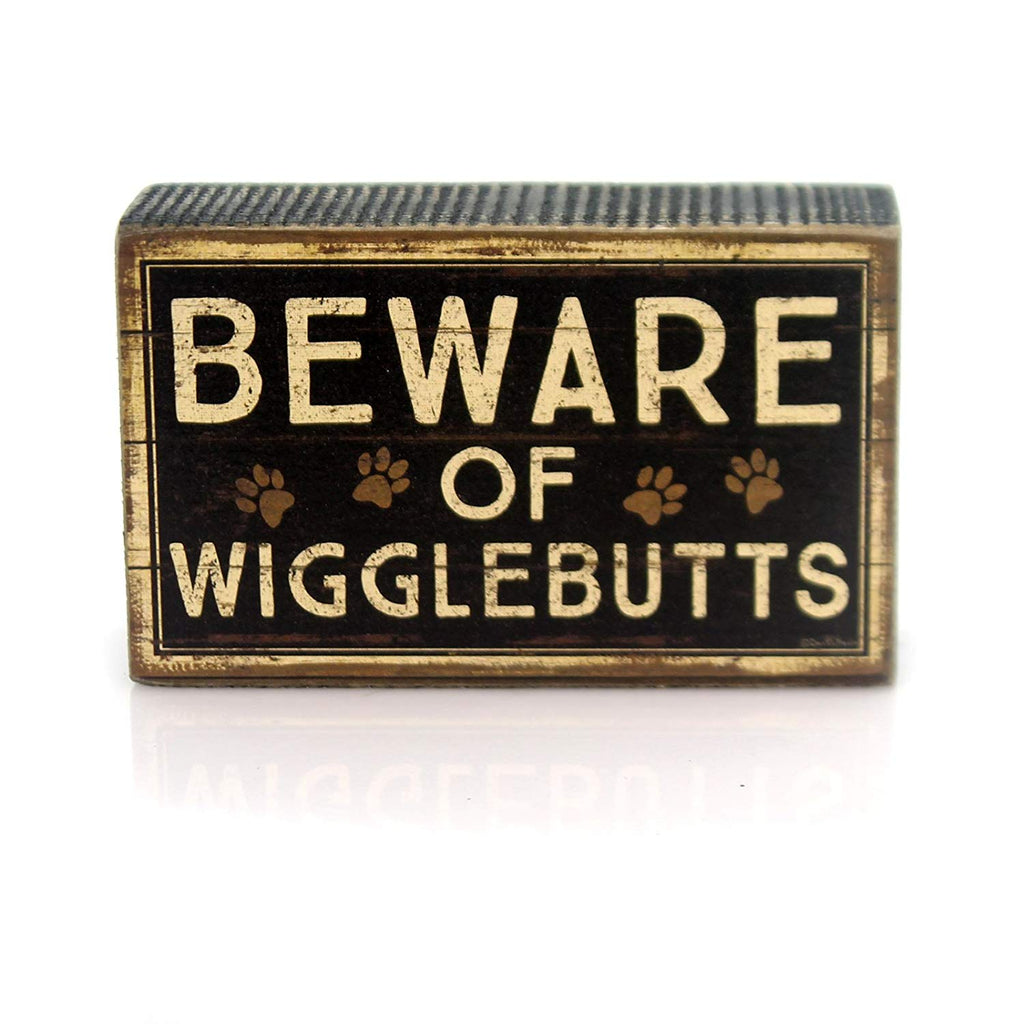 """Beware Of Wigglebutts"" Wooden Box Sign"