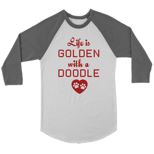 """Life Is Golden With A Doodle"" Unisex Raglan Shirt"