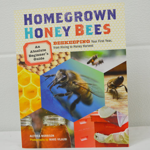 Homegrown Honey Bees Book