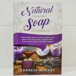 Natural Making Soap Book