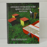 Ontario Beekeepers Queen Rearing Manual