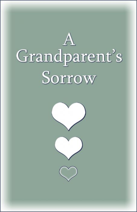 A Grandparents Sorrow
