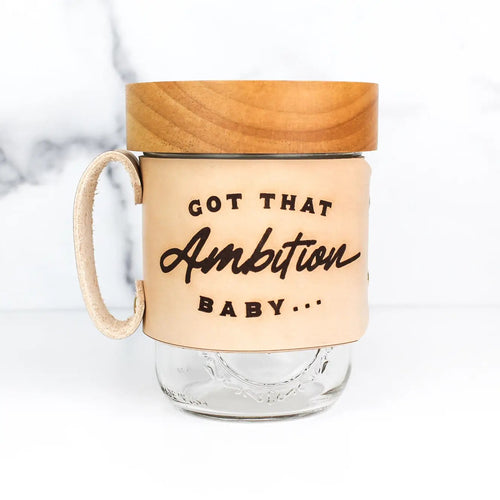 Ambition Baby Leather Mason Jar Mug