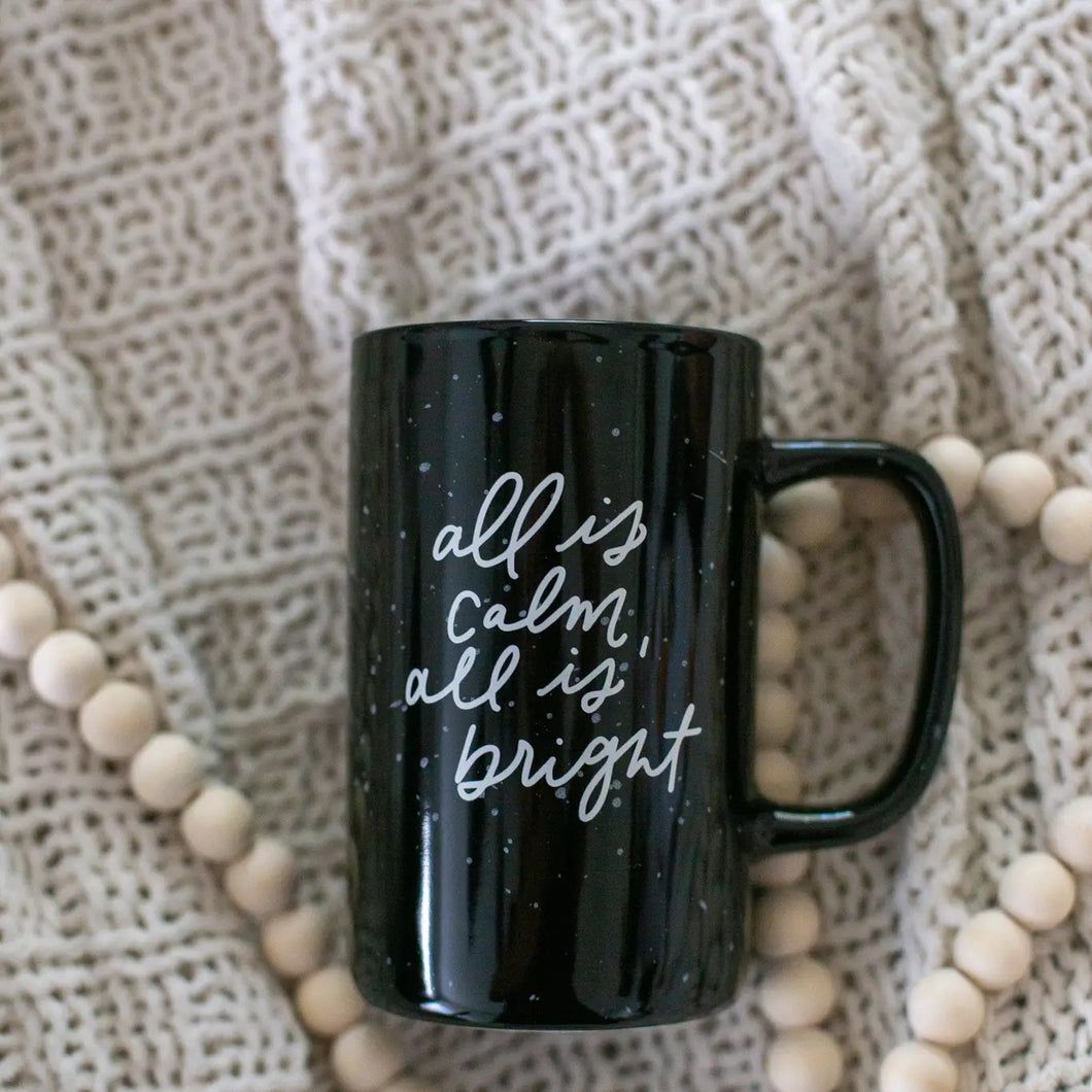 All Is Calm, All Is Bright | Tall Ceramic Mug