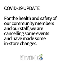 COVID-19 Update from Reimagine Co