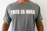 DRY-FIT THIS IS WAR SHIRT