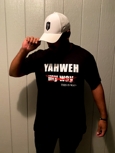 YAHWEH NOT myway - BLACK  UNISEX T-SHIRT