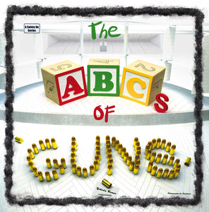 Signed copy The ABCs of Guns