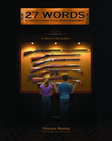 Signed Copy of 27 Words: A Children's Guide to the Second Amendment