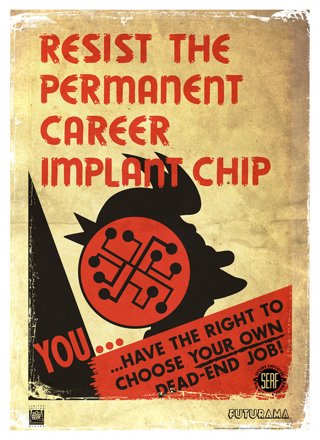 Resist the Permanent Career Implant Chip | Futurama (paper)