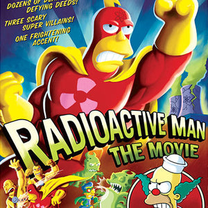 Radioactive Man by Bill Morrison | The Simpsons