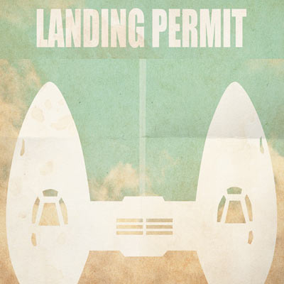 Landing Permit by Jason Christman | Star Wars