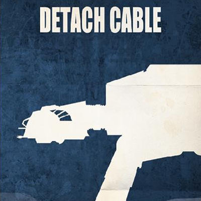 Detach Cable by Jason Christman | Star Wars