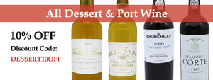 Dessert & Port Wine 10% OFF