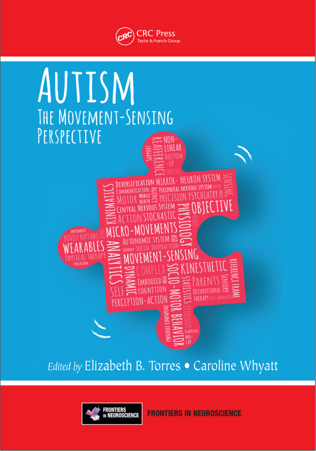 Autism: The Movement Sensing Perspective (Frontiers in Neuroscience) 1st Edition - PDF version