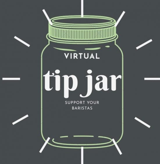 Virtual Tip Jar for your Baristas
