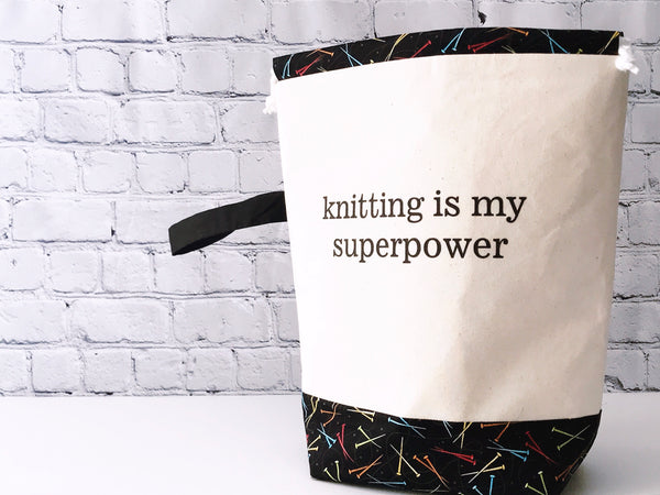 Grab & Go Bag:  Knitting Is My Superpower Drawstring Project Bag