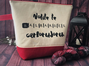 Inspired by The Handmaid's Tale - Nolite Te Bastardes Carborundorum Adventure Bag Project Bag - The Handmaker's Bag