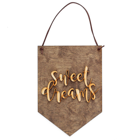Sweet Dreams . Wood Banner