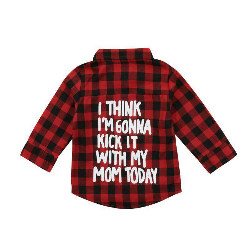 """I Think I'm gonna kick it with my mom today"" Plaid Shirt - Infant Route"