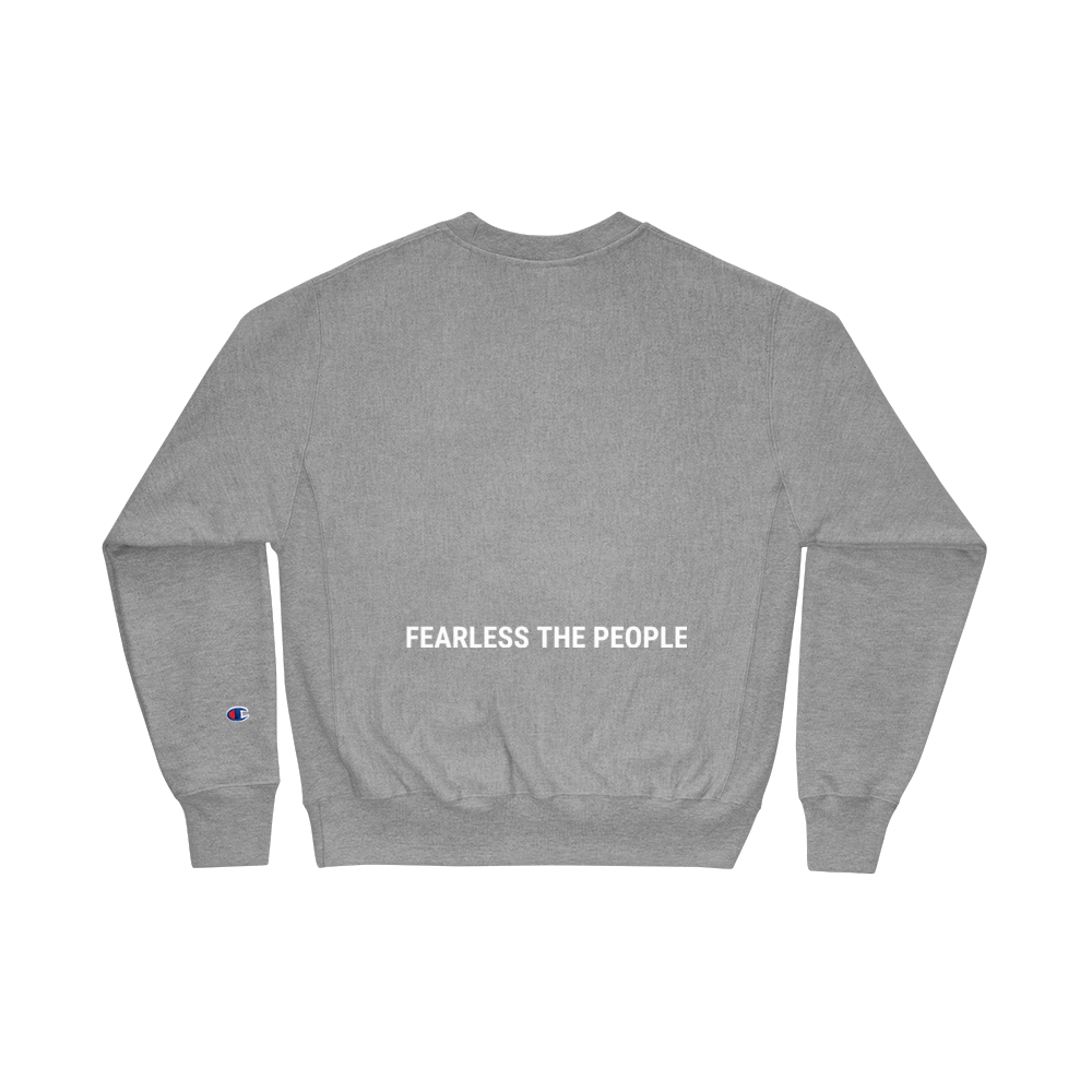 Champion Sweatshirt - FEARLESS THE PEOPLE