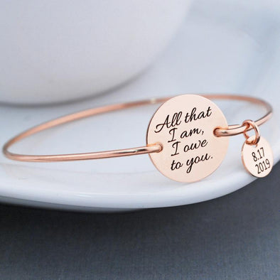 Mother of the Bride Gift, All That I Am I Owe to You Bracelet, Gift for Mother of the Bride for Wedding, Gift for Mom Bracelet - onlyone