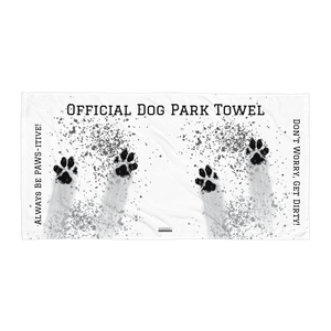 "Dog Park Towel ""Don't Worry, Get Dirty!"""