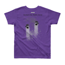 Load image into Gallery viewer, Youth Short Sleeve T-Shirt with 'Always Be PAWS-itive!' on back.