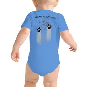 Baby Tee Shirt with snap leg closure.  'Don't Worry, Get Dirty!' on front, 'Always Be PAWS-itive!' on back.