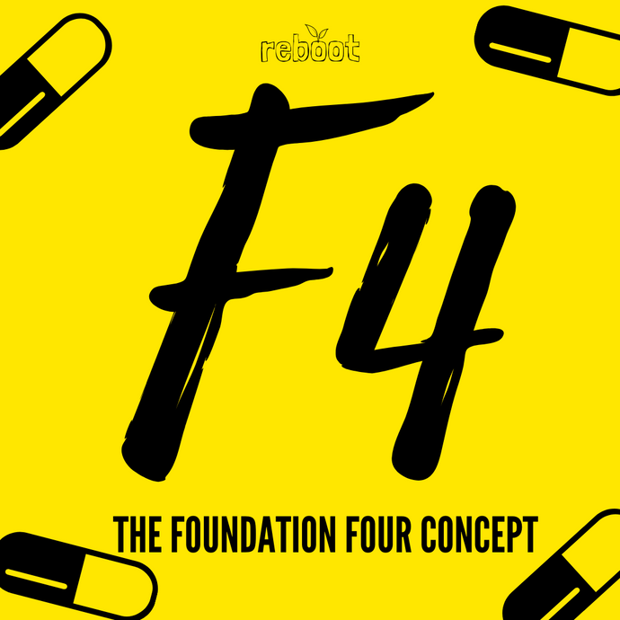 F4 - The Foundational Four Concept at Reboot