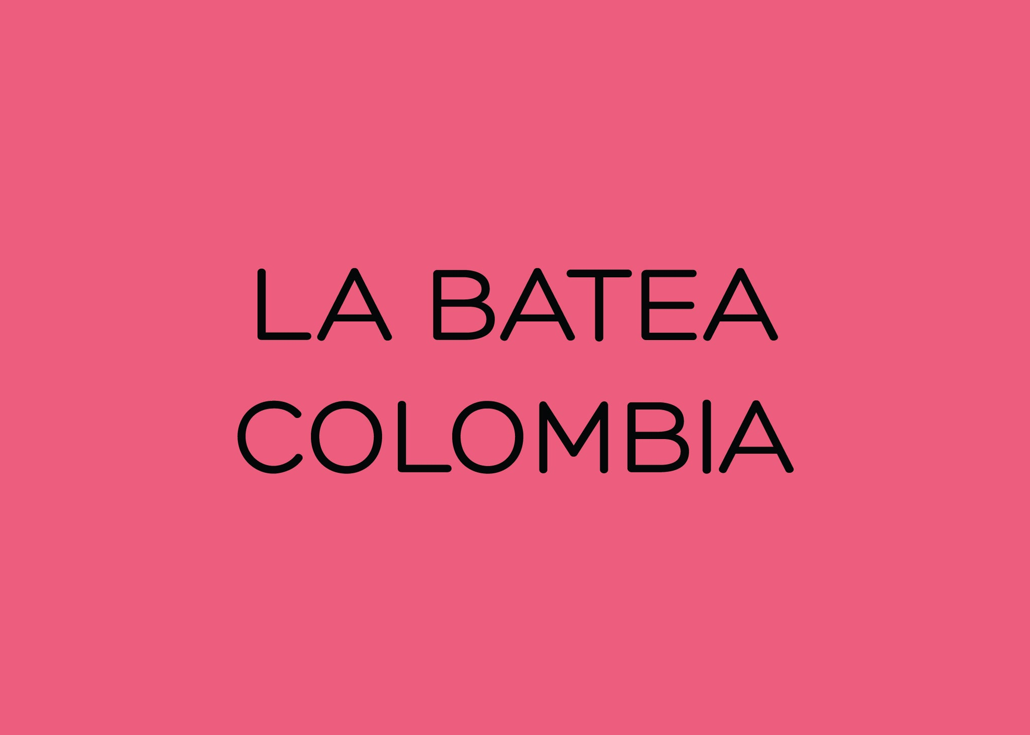 LA BATEA - CARBONIC MACERATION - COLOMBIA