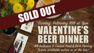 picture of a set table with menus. text Valentines Beer Dinner SOLD OUT
