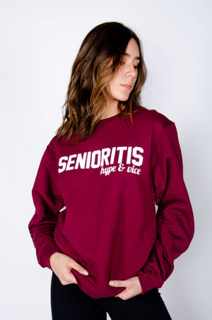 SENIORITIS Sweatshirt - Hype and Vice