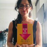 "Author Jennifer Block with her new book ""Everything Below The Waist - Why Health Care Needs A Feminist Revolution"""